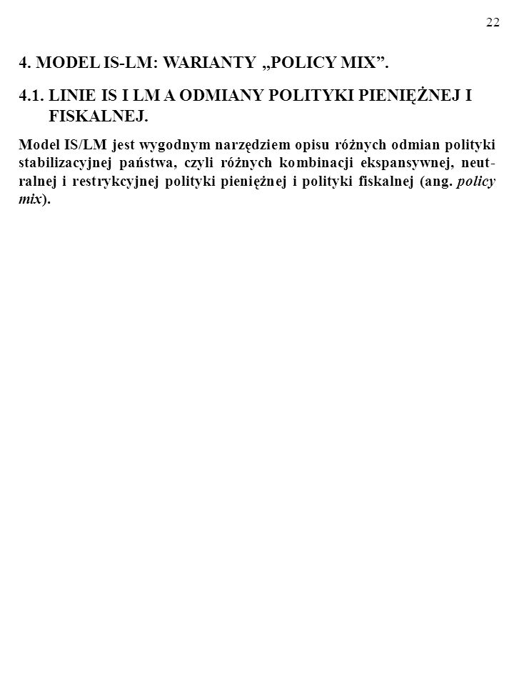"4. MODEL IS-LM: WARIANTY ""POLICY MIX ."
