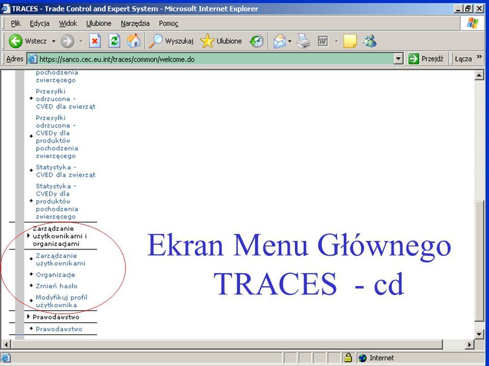 Ekran Menu Głównego TRACES - cd