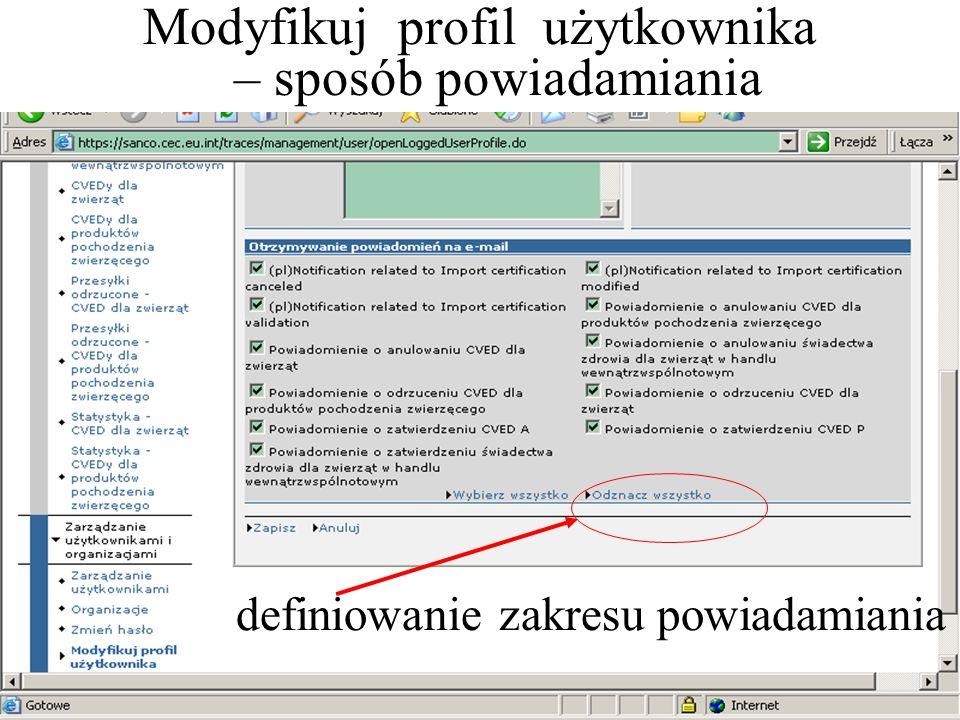 Modyfikuj profil użytkownika – sposób powiadamiania