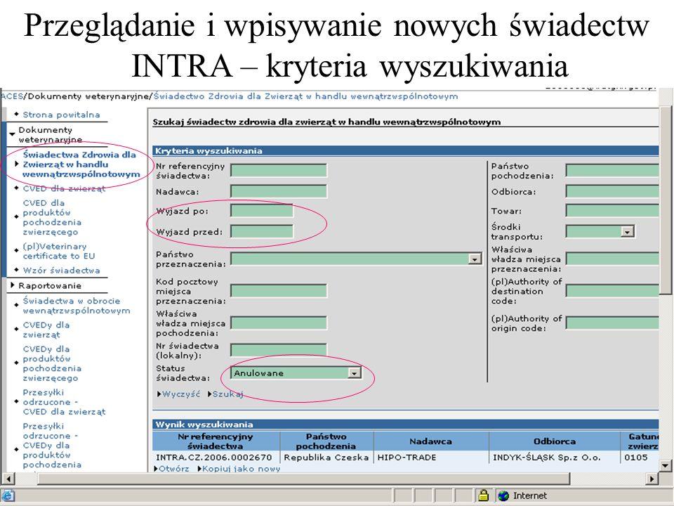 Przeglądanie i wpisywanie nowych świadectw INTRA – kryteria wyszukiwania