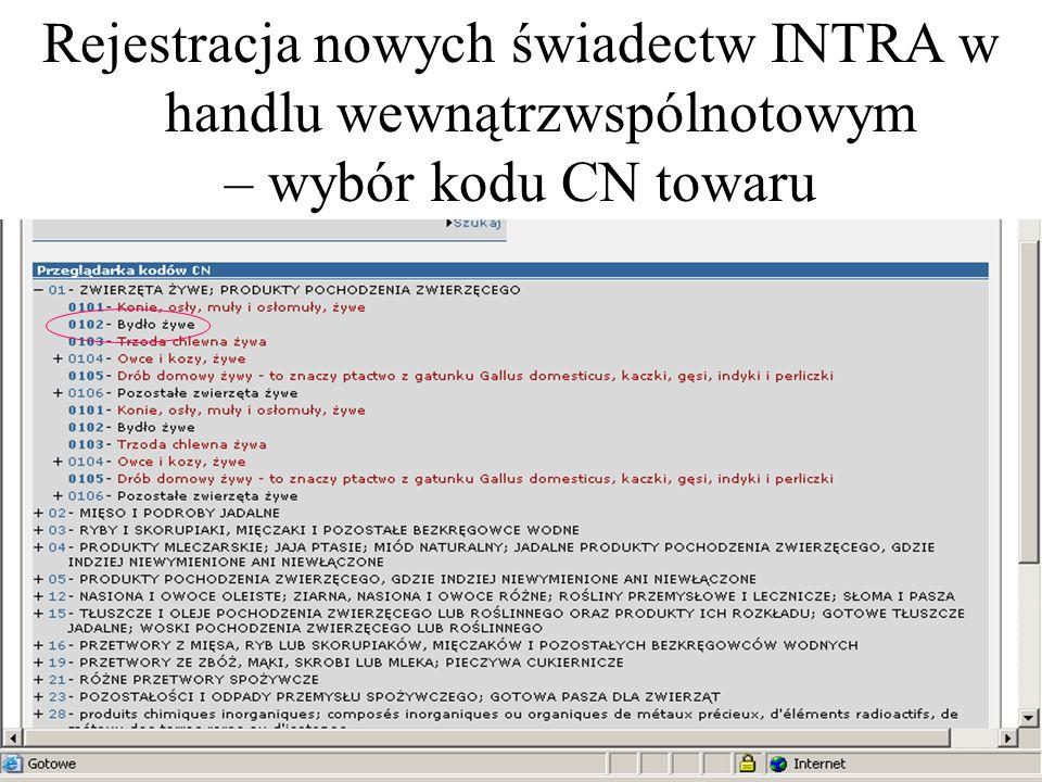 Rejestracja nowych świadectw INTRA w handlu wewnątrzwspólnotowym