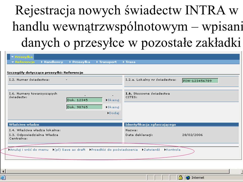 Rejestracja nowych świadectw INTRA w handlu wewnątrzwspólnotowym – wpisanie danych o przesyłce w pozostałe zakładki