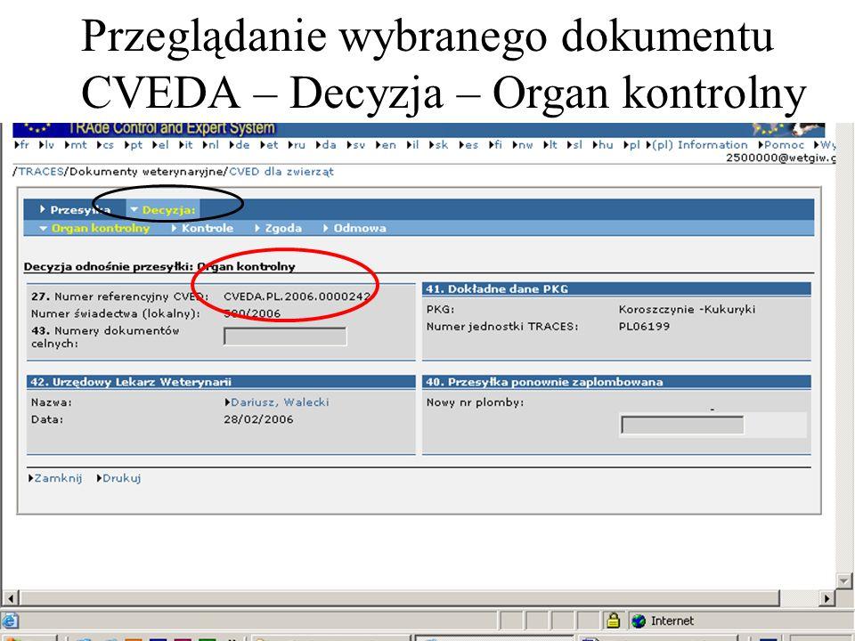 Przeglądanie wybranego dokumentu CVEDA – Decyzja – Organ kontrolny