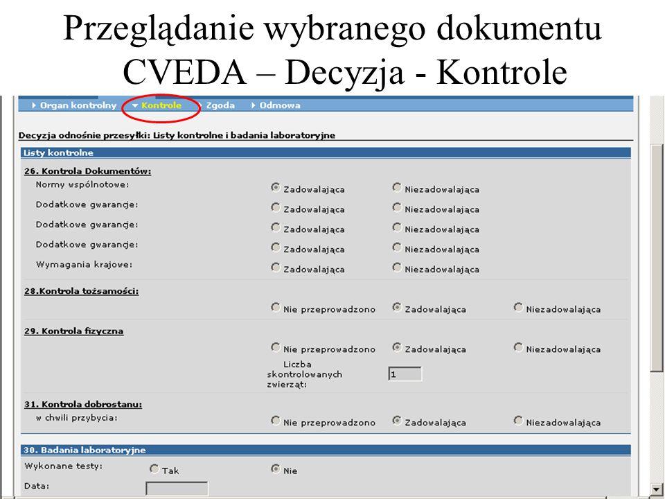 Przeglądanie wybranego dokumentu CVEDA – Decyzja - Kontrole