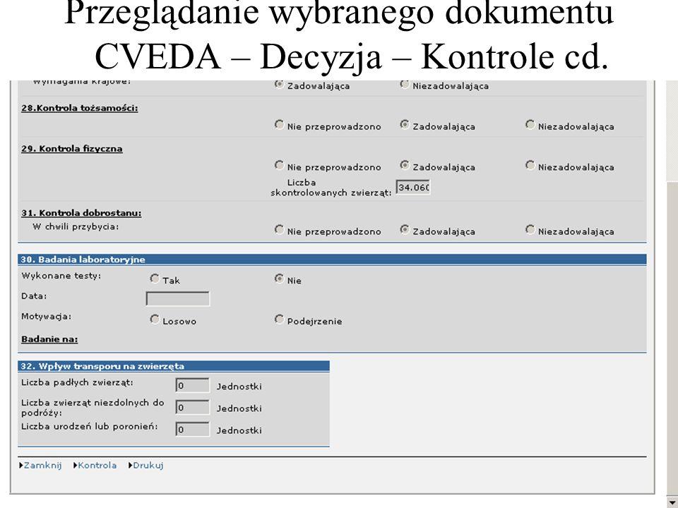 Przeglądanie wybranego dokumentu CVEDA – Decyzja – Kontrole cd.