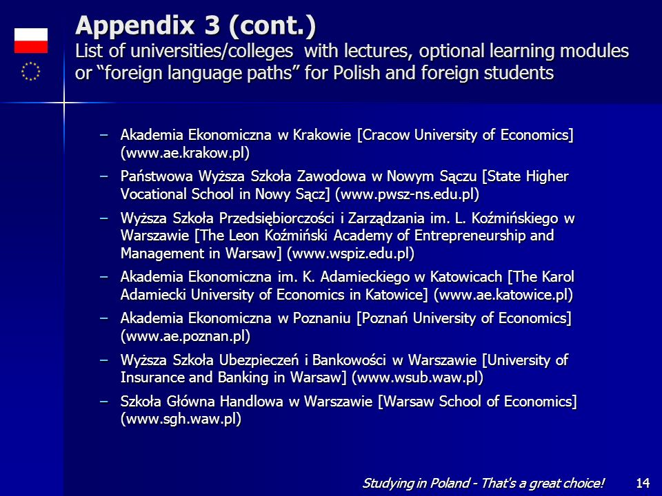 Appendix 3 (cont.) List of universities/colleges with lectures, optional learning modules or foreign language paths for Polish and foreign students