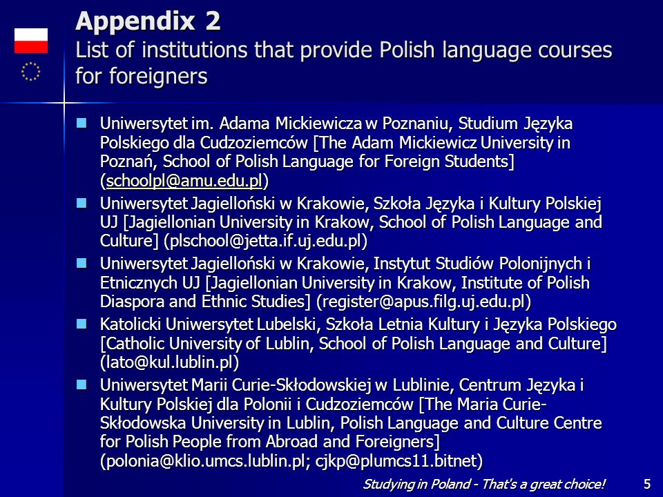 Appendix 2 List of institutions that provide Polish language courses for foreigners