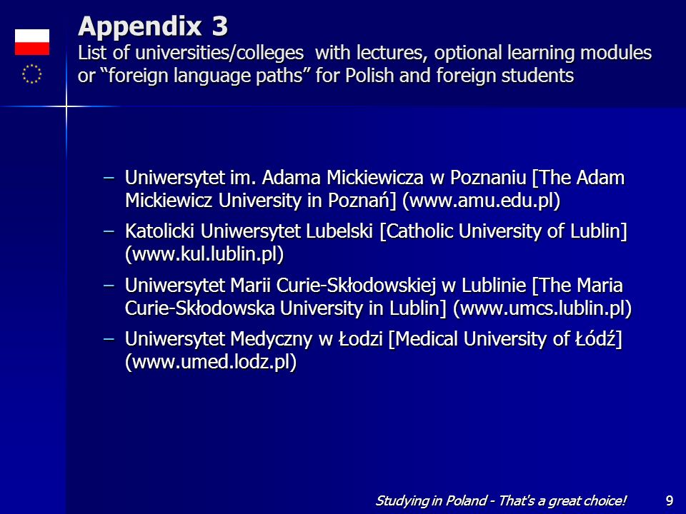 Appendix 3 List of universities/colleges with lectures, optional learning modules or foreign language paths for Polish and foreign students