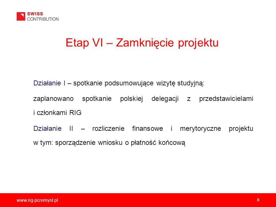 Etap VI – Zamknięcie projektu