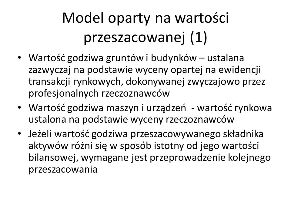 Model oparty na wartości przeszacowanej (1)