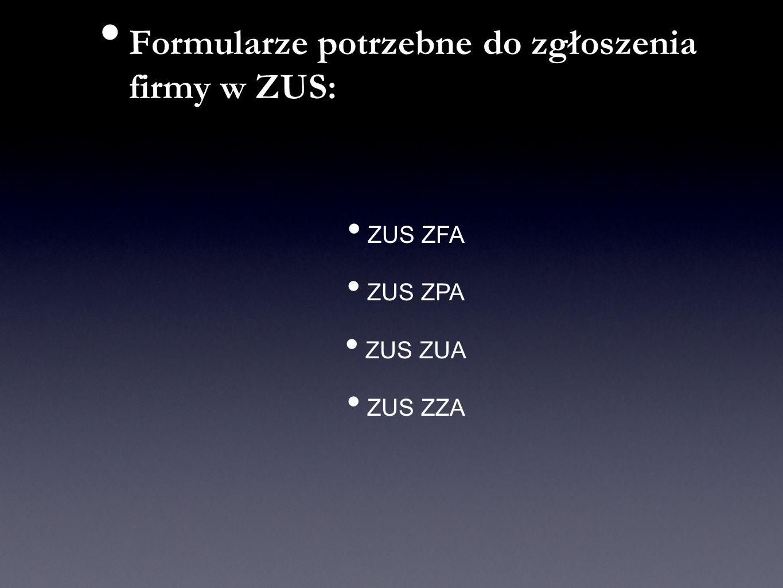 Formularze potrzebne do zgłoszenia firmy w ZUS: