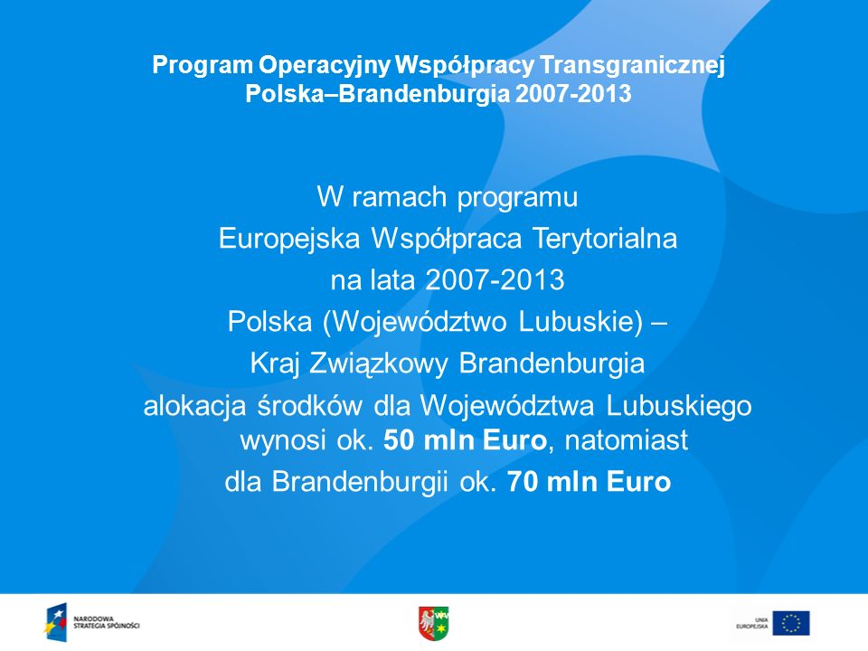 Europejska Współpraca Terytorialna na lata 2007-2013