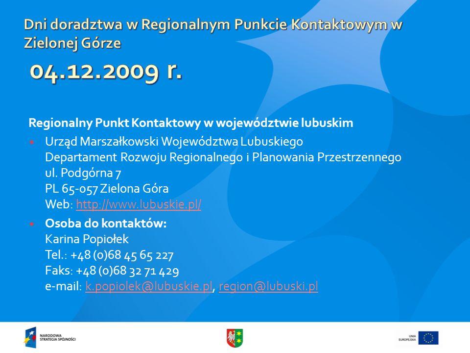 Dni doradztwa w Regionalnym Punkcie Kontaktowym w Zielonej Górze 04.12.2009 r.