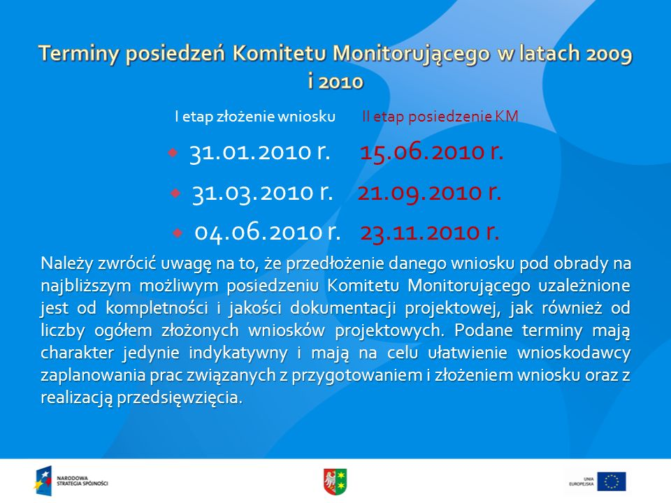 Terminy posiedzeń Komitetu Monitorującego w latach 2009 i 2010
