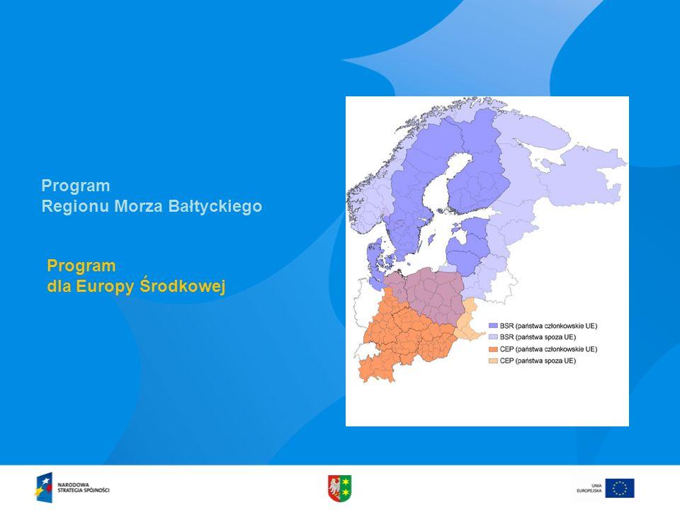 Program Regionu Morza Bałtyckiego Program dla Europy Środkowej