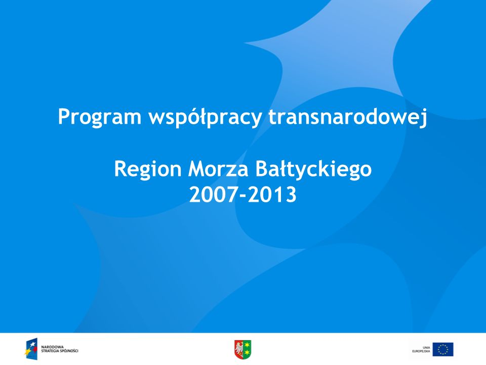 Program współpracy transnarodowej Region Morza Bałtyckiego 2007-2013