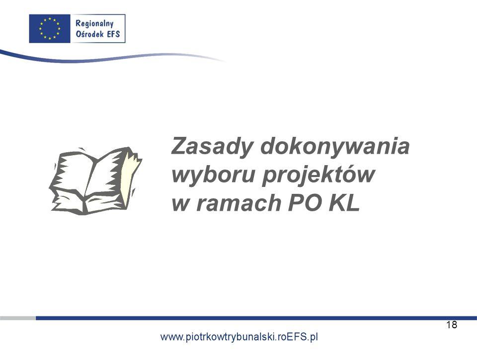 Zasady dokonywania wyboru projektów w ramach PO KL