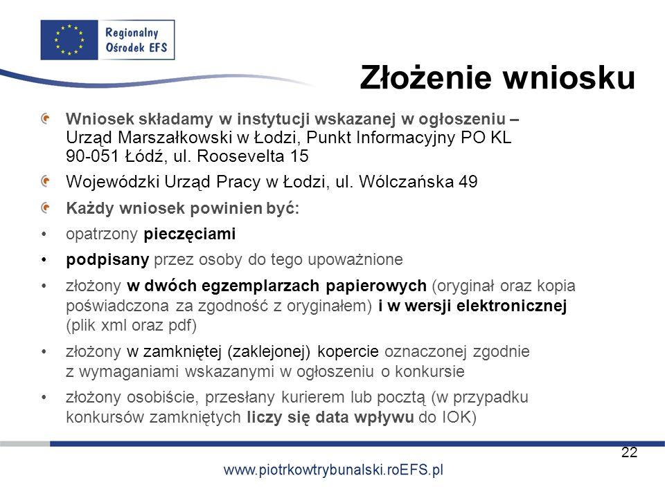 Złożenie wniosku Wojewódzki Urząd Pracy w Łodzi, ul. Wólczańska 49