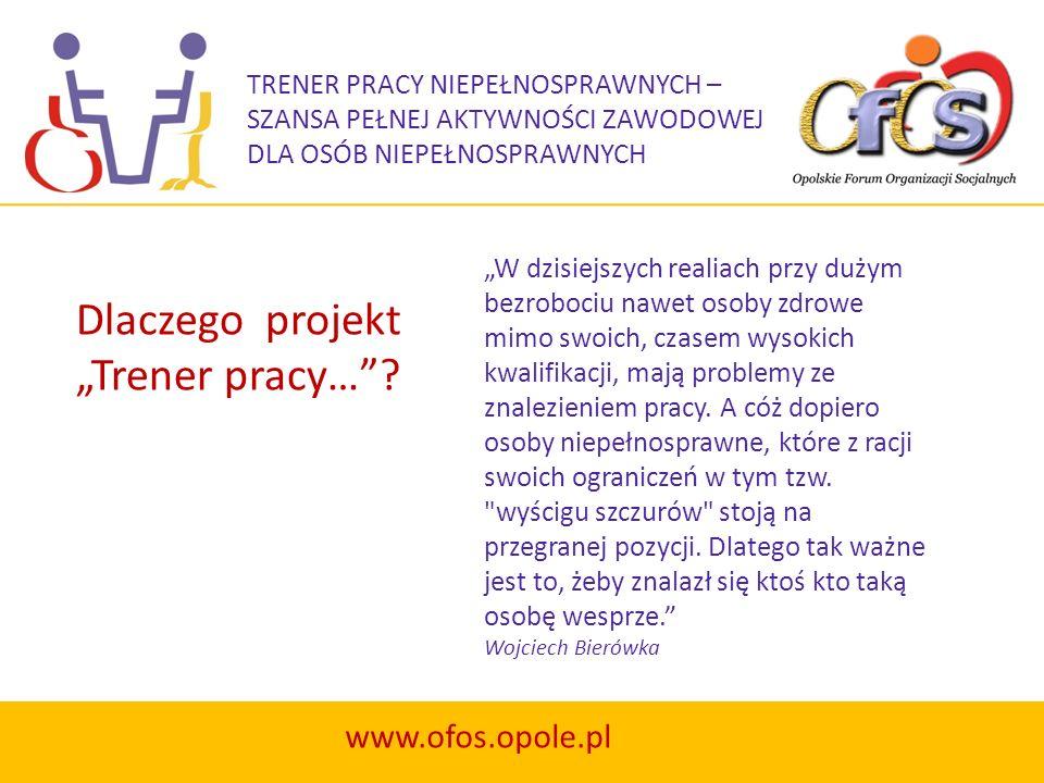 """Dlaczego projekt """"Trener pracy… www.ofos.opole.pl"""