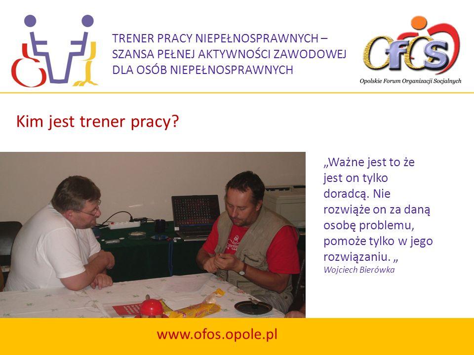 Kim jest trener pracy www.ofos.opole.pl