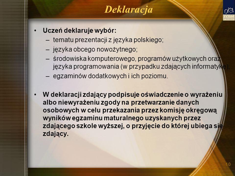 Deklaracja Uczeń deklaruje wybór: