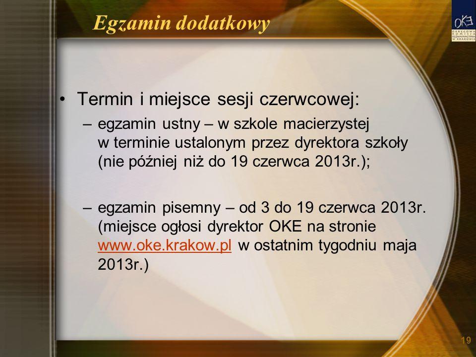 Egzamin dodatkowy Termin i miejsce sesji czerwcowej:
