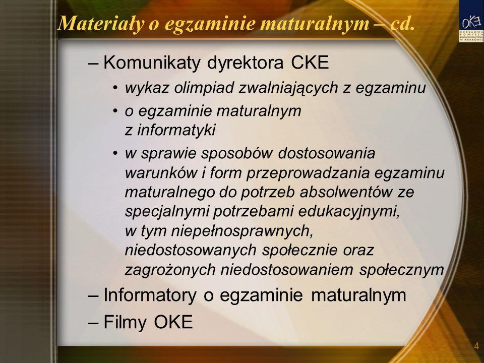 Materiały o egzaminie maturalnym – cd.