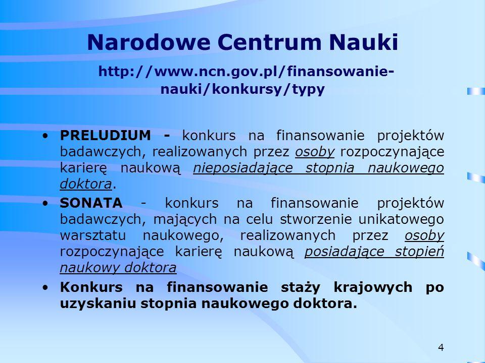 Narodowe Centrum Nauki http://www. ncn. gov