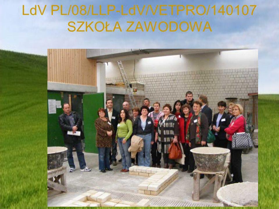 LdV PL/08/LLP-LdV/VETPRO/140107 SZKOŁA ZAWODOWA