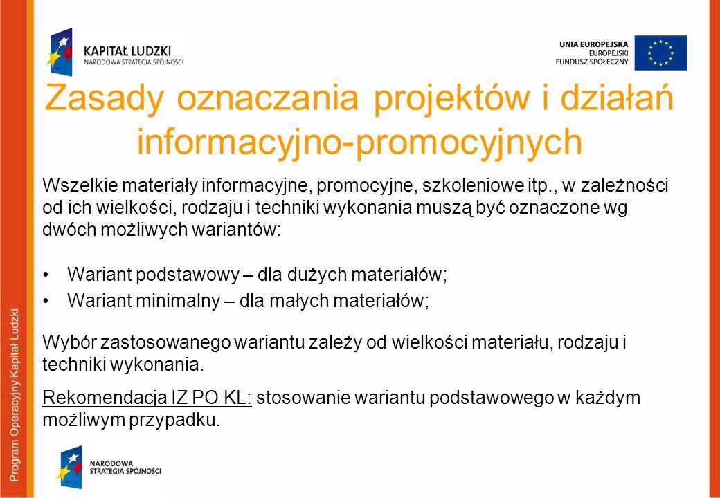 Zasady oznaczania projektów i działań informacyjno-promocyjnych