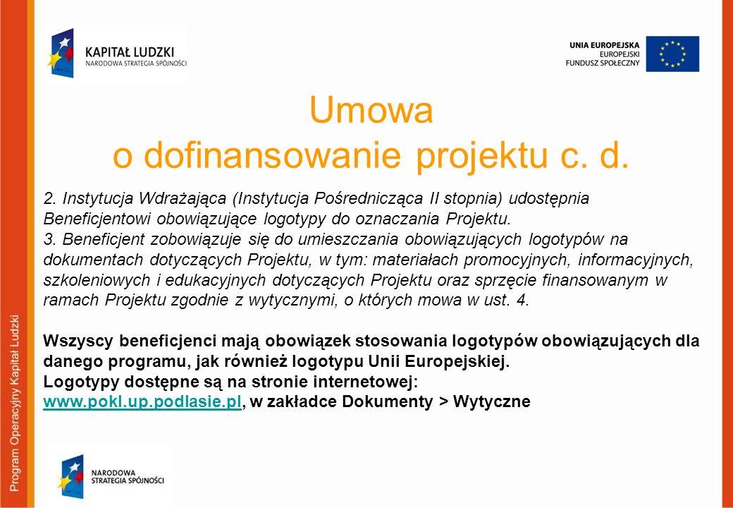 Umowa o dofinansowanie projektu c. d.