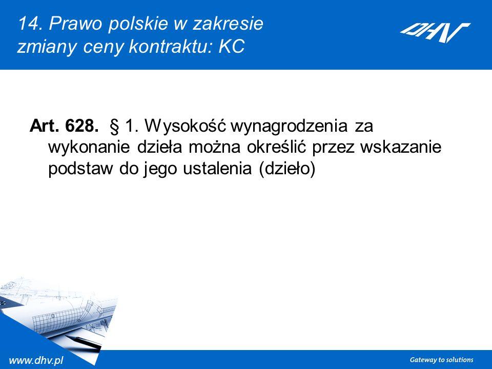 14. Prawo polskie w zakresie zmiany ceny kontraktu: KC
