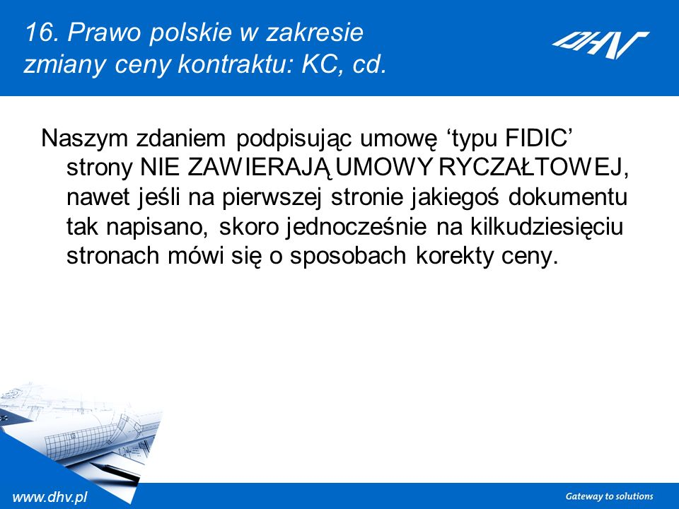 16. Prawo polskie w zakresie zmiany ceny kontraktu: KC, cd.
