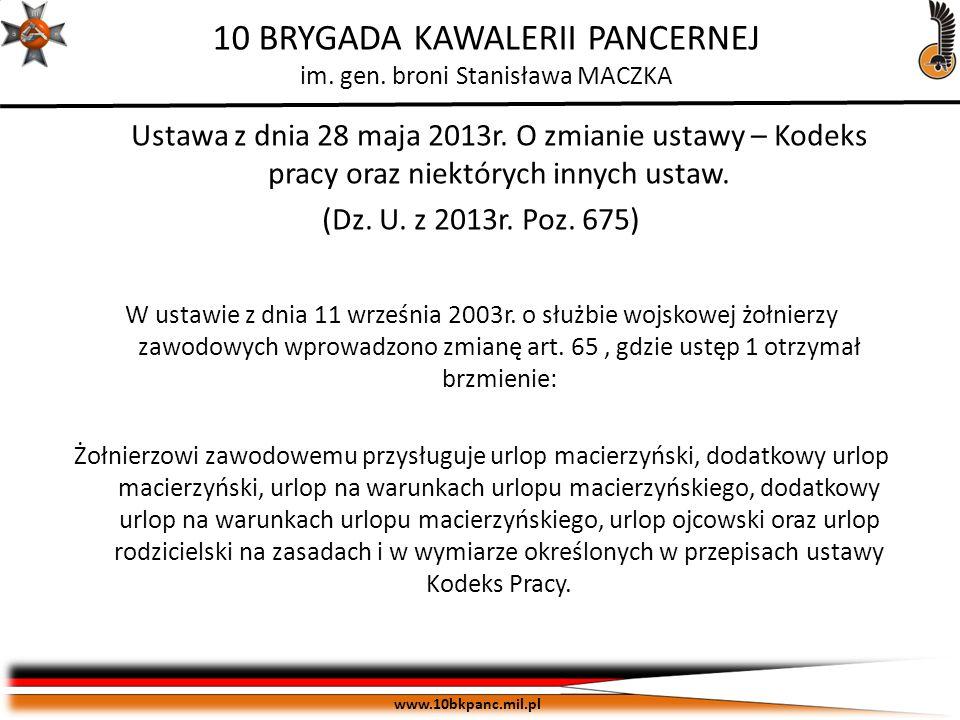 Ustawa z dnia 28 maja 2013r. O zmianie ustawy – Kodeks pracy oraz niektórych innych ustaw.