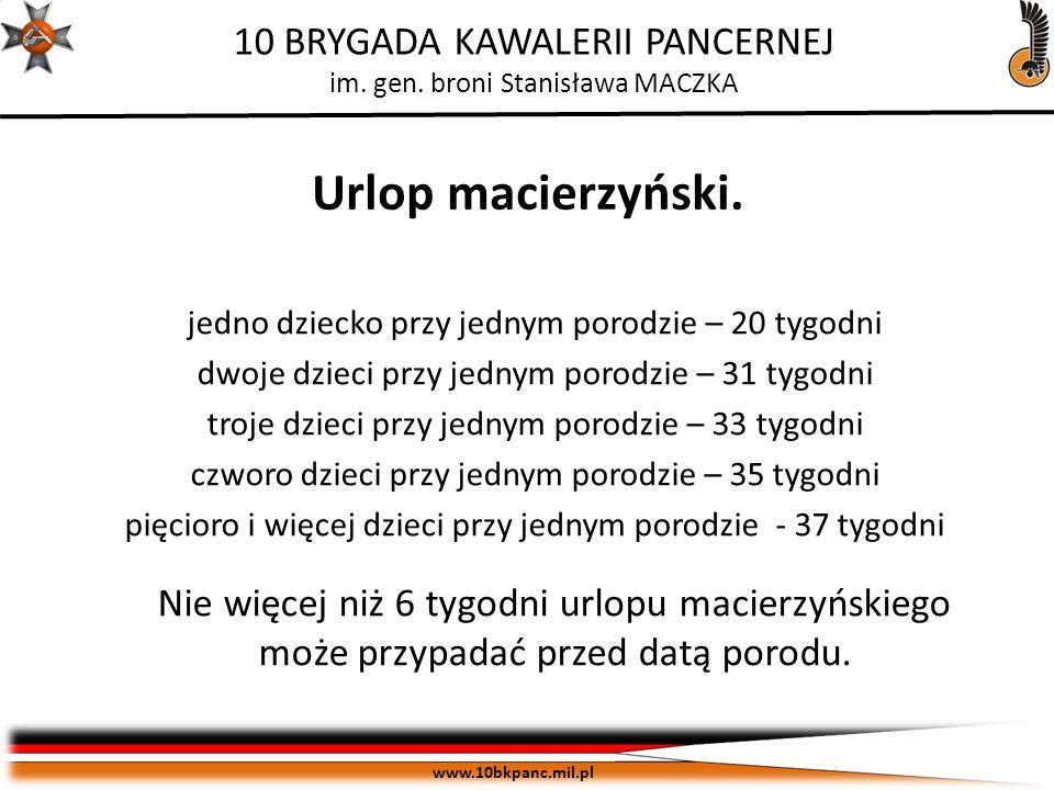 Urlop macierzyński. jedno dziecko przy jednym porodzie – 20 tygodni. dwoje dzieci przy jednym porodzie – 31 tygodni.