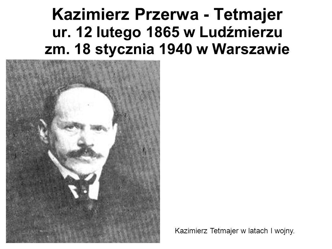 Kazimierz Przerwa - Tetmajer ur. 12 lutego 1865 w Ludźmierzu zm