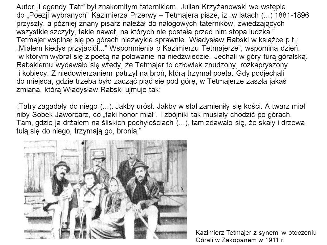 """Autor """"Legendy Tatr był znakomitym taternikiem"""