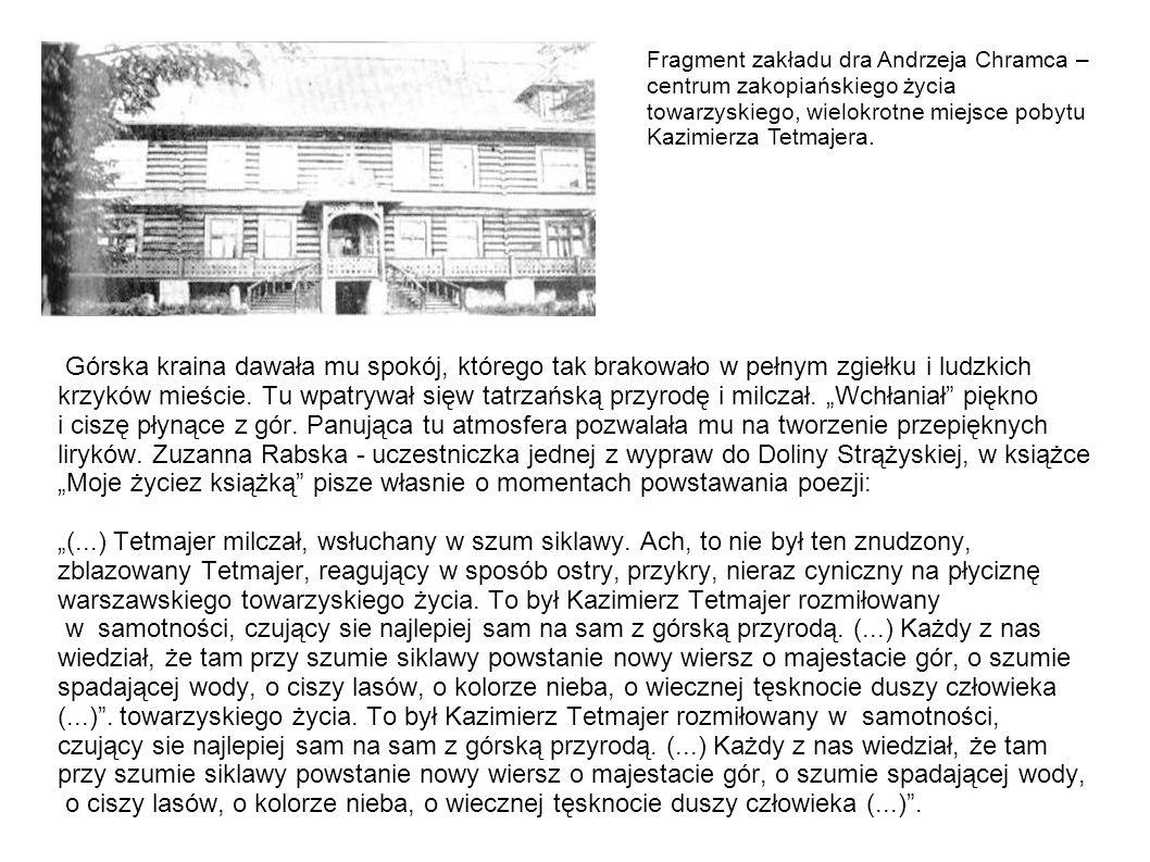 Fragment zakładu dra Andrzeja Chramca – centrum zakopiańskiego życia towarzyskiego, wielokrotne miejsce pobytu Kazimierza Tetmajera.