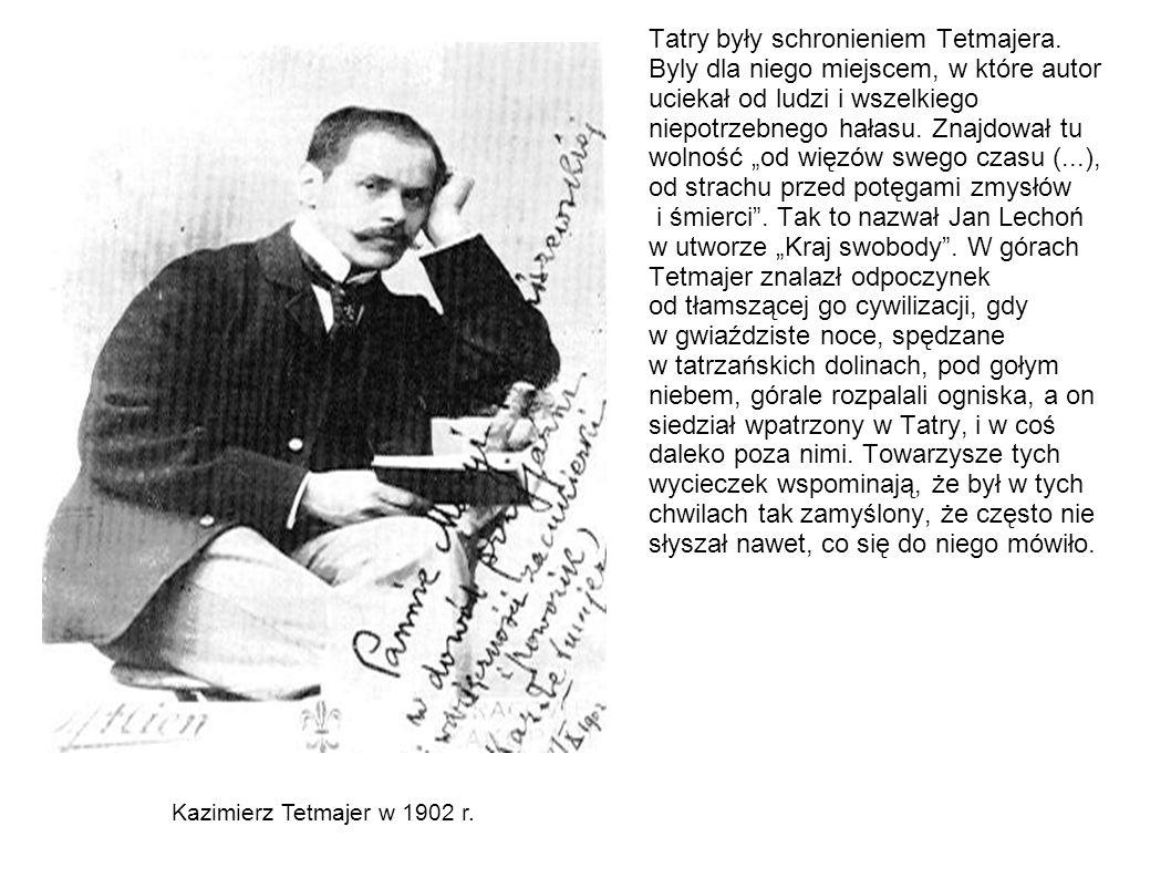 Tatry były schronieniem Tetmajera