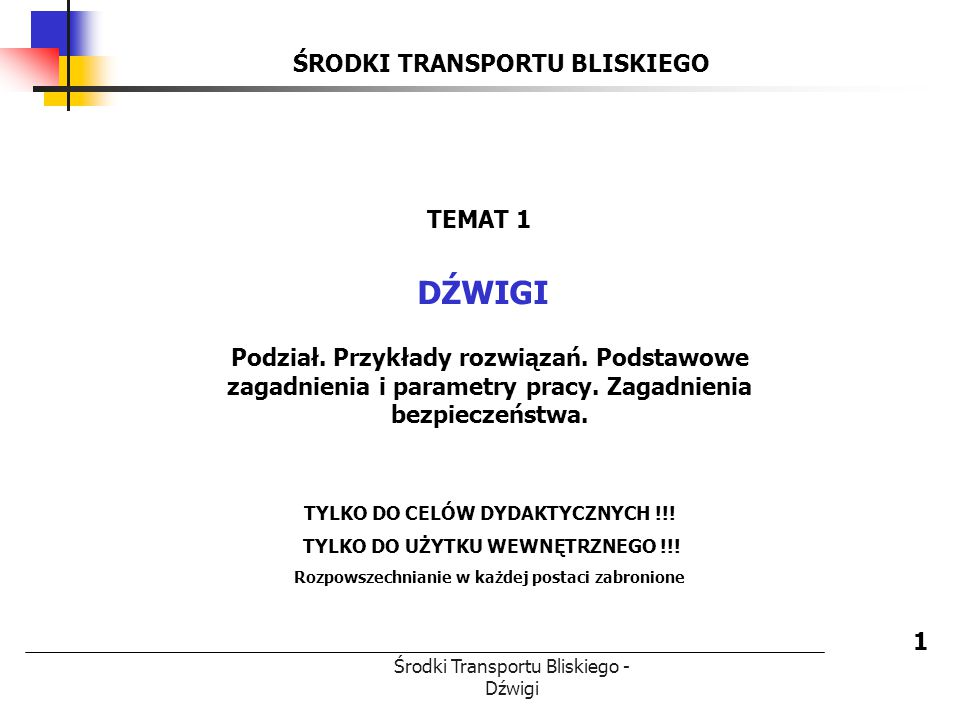 DŹWIGI ŚRODKI TRANSPORTU BLISKIEGO TEMAT 1