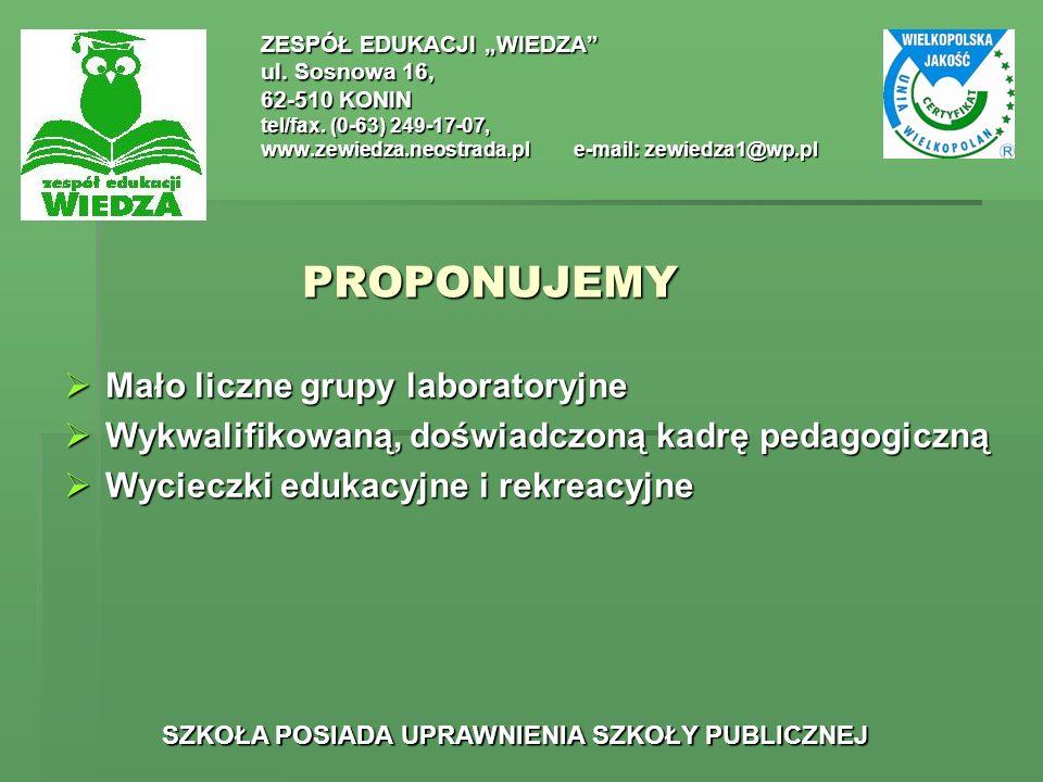 PROPONUJEMY Mało liczne grupy laboratoryjne