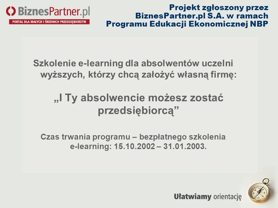 Projekt zgłoszony przez BiznesPartner. pl S. A