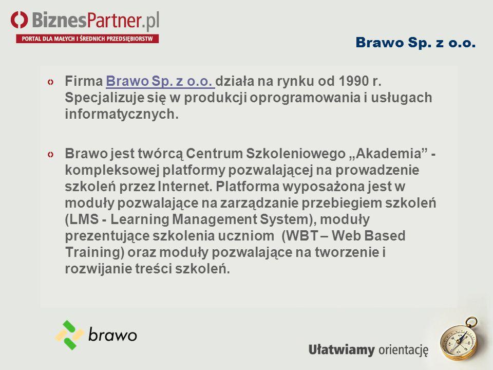 Brawo Sp. z o.o. Firma Brawo Sp. z o.o. działa na rynku od 1990 r. Specjalizuje się w produkcji oprogramowania i usługach informatycznych.
