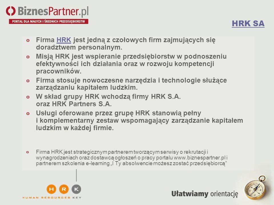 HRK SA Firma HRK jest jedną z czołowych firm zajmujących się doradztwem personalnym.
