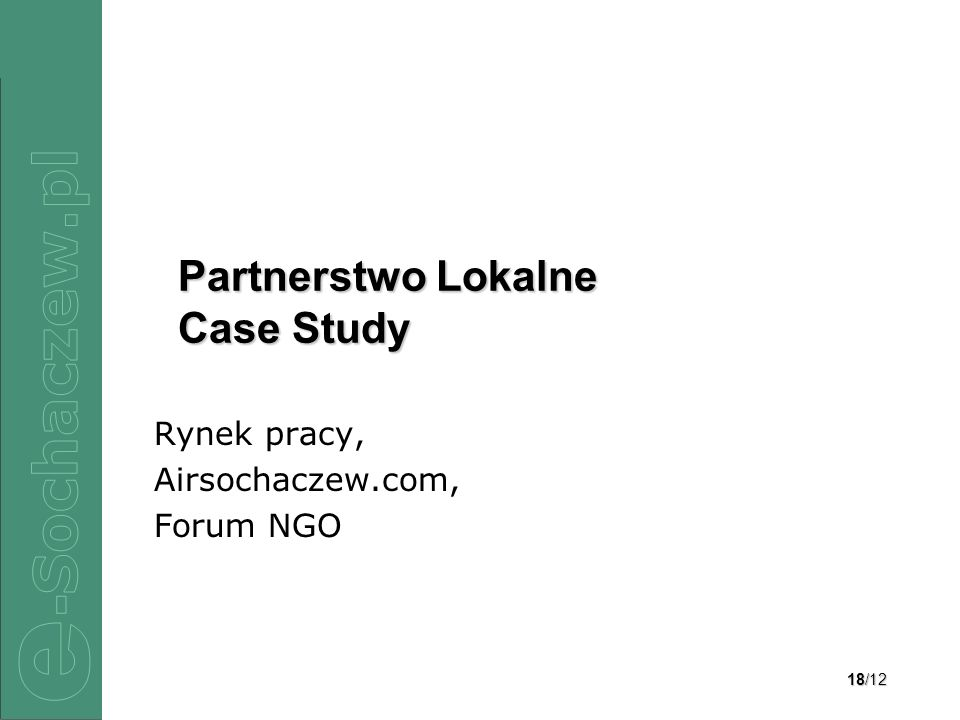 Partnerstwo Lokalne Case Study