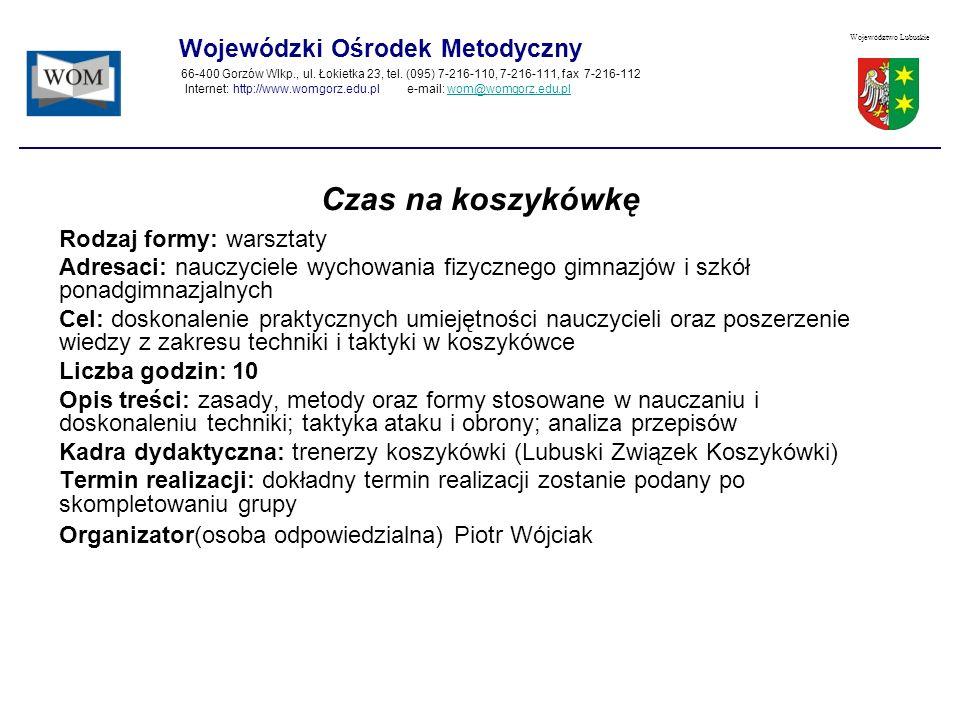 Czas na koszykówkę Wojewódzki Ośrodek Metodyczny