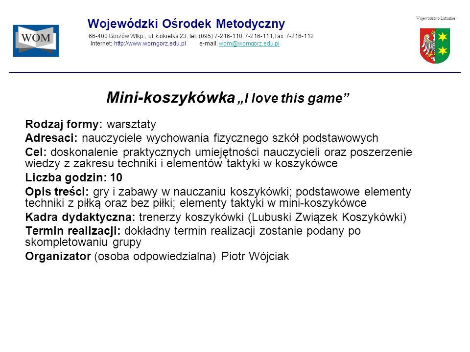 """Mini-koszykówka """"I love this game"""