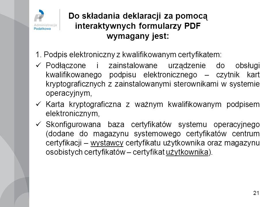 Do składania deklaracji za pomocą interaktywnych formularzy PDF wymagany jest: