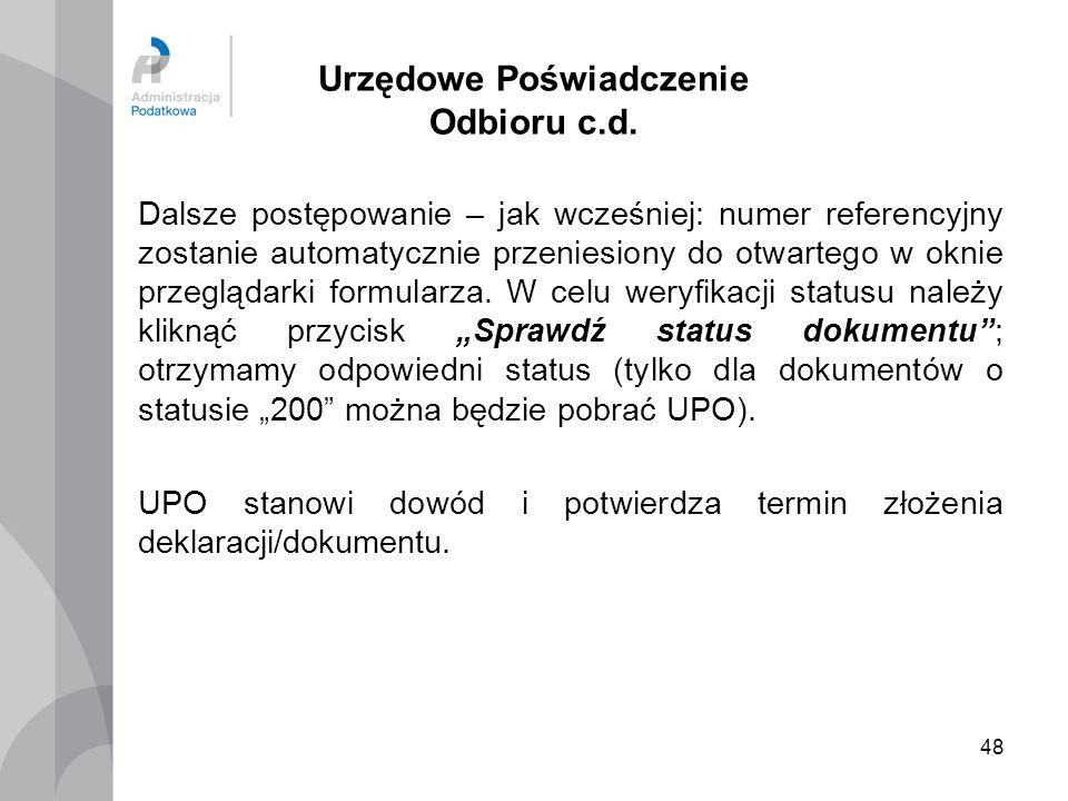 Urzędowe Poświadczenie Odbioru c.d.