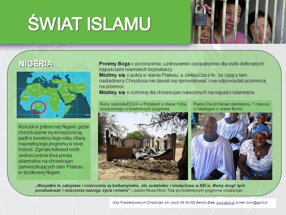 ŚWIAT ISLAMU NIGERIA. Prośmy Boga o pocieszenie, uzdrowienie i zaopatrzenie dla osób dotkniętych napaściami islamskich bojówkarzy.